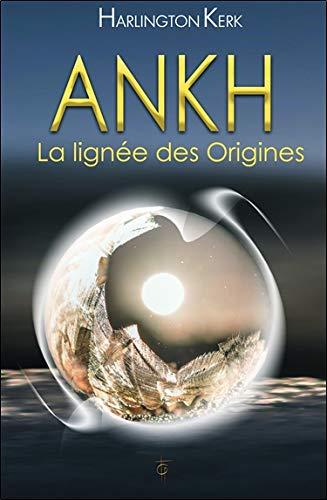 Ankh - A liñaxe de Orixes