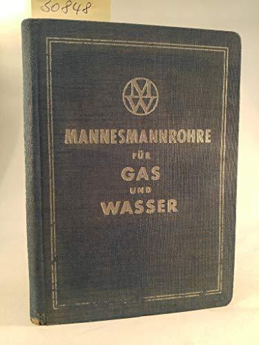 Mannesmannrohre für Gas und Wasser.