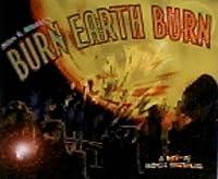 Burn Earth Burn by Miles & Abbott (2004-05-03)