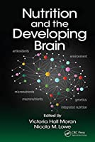 Nutrition and the Developing Brain