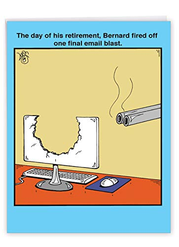 Funny Happy Retirement Greeting Card 8.5 x 11 Inch - Jumbo 'Email Blast' Appreciation Gift - Hilarious Way to Congratulate a Retired Loved One and Celebrate (With Envelope) J2636RTG
