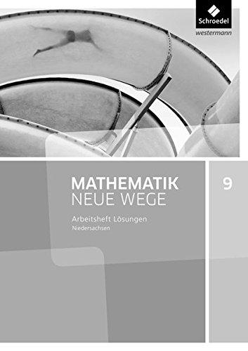 Mathematik Neue Wege SI - Ausgabe 2015 G9 für Niedersachsen: Lösungen Arbeitsheft 9
