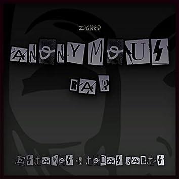 Anonymous Rap (Estamos en Todas Partes)
