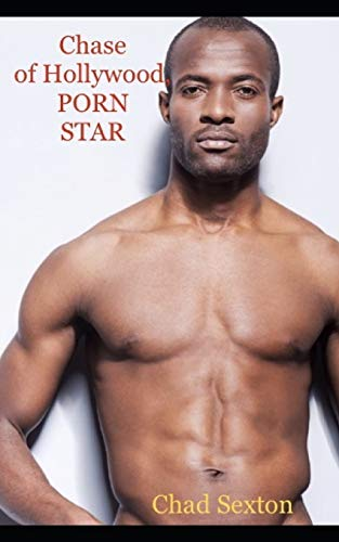 Chase of Hollywood, PORN STAR (Gay Erotic Wrestling Serial)