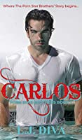Carlos: Porn Star Brothers Book 1 (The Porn Star Brothers)