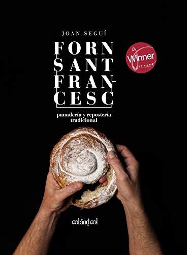 Forn Sant Francesc: Panadería y repostería tradicional (Cocina de autor nº 2)