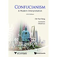 """孔学今义Confucianism:A Modern Interpretation(英文版,被钱穆称为""""此一时代中极富意义之一部创作""""!中国人文地理学的开山大师张其昀先生巨著!)"""