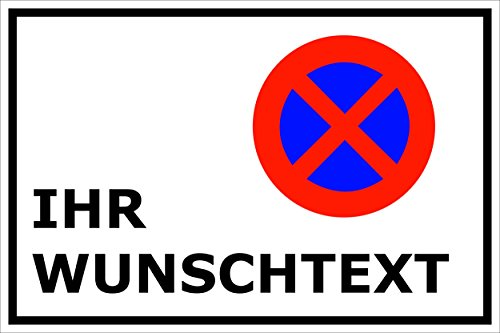Melis Folienwerkstatt WUNSCHTEXT – Parken verboten - Schild - Parkverbot - Parkplatz - Halteverbot – Ladezone – Bitte freihalten - 20x30cm – S20T