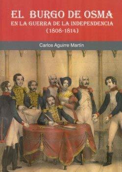 El Burgo de Osma en la Guerra de la Independencia (1808-1814)