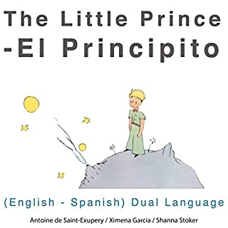 El Principito [The Little Prince]: English - Spanish Dual Language Edition audiobook cover art