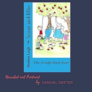 Scout and Ellie: The Giraffe Next Door audiobook cover art