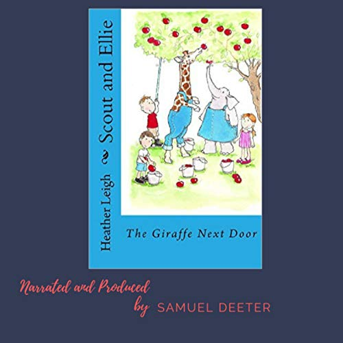 Scout and Ellie: The Giraffe Next Door audiobook cover art