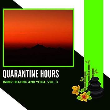Quarantine Hours - Inner Healing And Yoga, Vol. 3