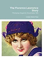 The Florence Lawrence Story: Photoplay Magazine, November 1914