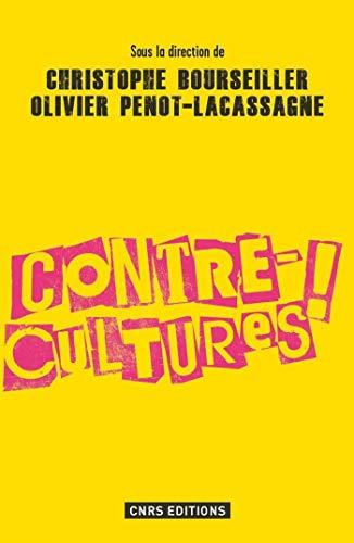 Les Contre-cultures (Philosophie/Religion/Histoire des idées)