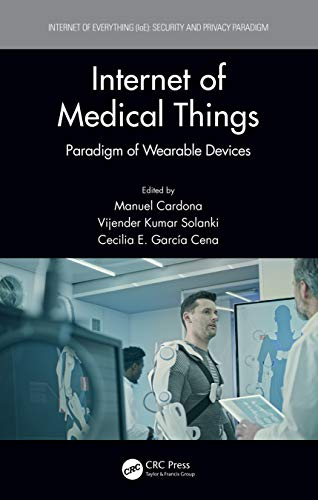 Internet of Medical Things: Paradigm of Wearable Devices (Internet of Everything (IoE))