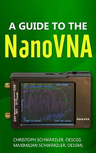 A guide to the NanoVNA (English Edition)