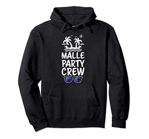 vacaciones partido: Malle Party Crew - Mallorca Sudadera con Capucha