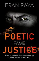 Poetic Justice: Fame