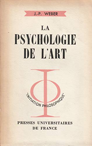 La Psychologie de l'art, par Jean-Paul Weber