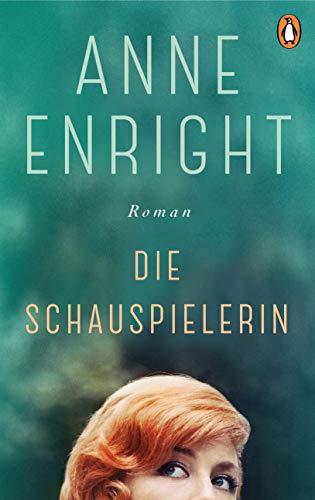 Buchseite und Rezensionen zu 'Die Schauspielerin: Roman' von Enright, Anne