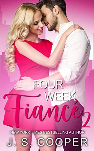 Four Week Fiance 2 (Four Week Fiance Series)