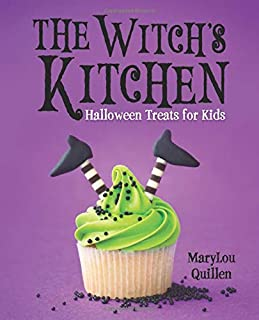 The Witch's Kitchen: Halloween Treats for Kids