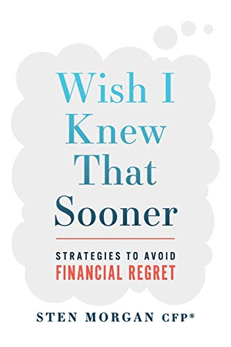Real Estate Investing Books! - Wish I Knew That Sooner: Strategies To Avoid Financial Regret