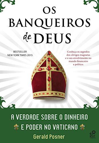 Os Banqueiros de Deus: Uma história de dinheiro e poder no Vaticano
