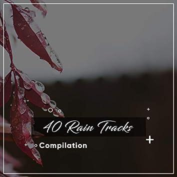 0 Worries: 40 Rain Track Compilation