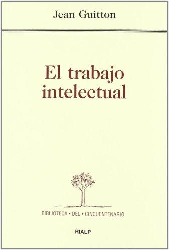 * El trabajo intelectual (Pensamiento Actual)