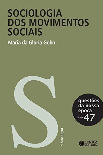 Sociologia dos movimentos sociais (Questões da nossa época)