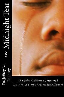 Midnight Tear: (The Tulsa Oklahoma Greenwood District - A Story of Forbidden Affluence)