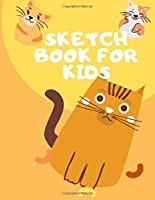 Sketchbook For Kids: Cat Design notebook For drawing ,doodling  : Girls Gifts For Cat Lovers Blank Paper for Drawing.