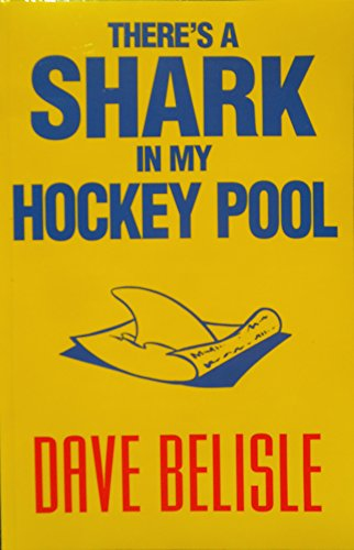 There's a Shark in My Hockey Pool (English Edition)