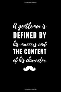 A gentlemen is defined by...: Notebook Journal Notepad Log for Gentlemen Hobbyists and Enthusiasts.