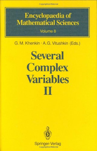 Several Complex Variables II: Function Theory in Classical Domains Complex Potential Theory (Encyclopaedia of Mathematical Sciences, Band 8)
