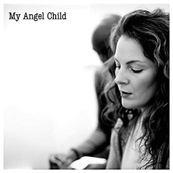 My Angel Child