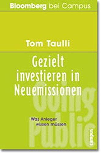 Gezielt investieren in Neuemission: Was Anleger wissen müssen (Bloomberg bei Campus)
