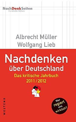 Nachdenken über Deutschland: Das kritische Jahrbuch 2011/2012