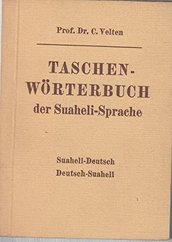 Taschen - Wörterbuch der Suaheli - Sprache. Suaheli - Deutsch / Deutsch - Suaheli nebst einer Skizze der Suaheli - Grammatik.