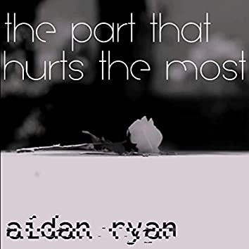The Part That Hurts the Most