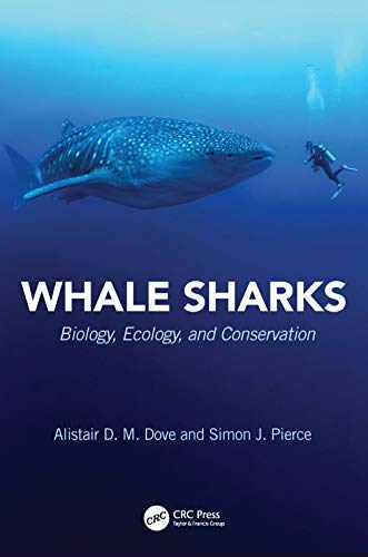 Whale Sharks: Biology, Ecology, and Conservation (CRC Marine Biology Series) (English Edition)