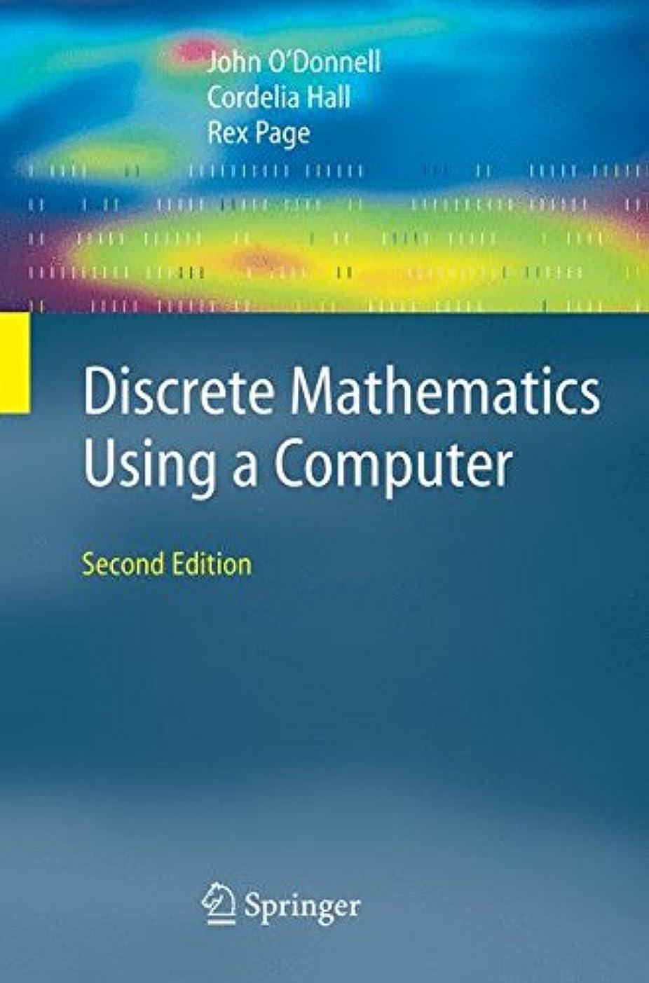 いろいろ教会製油所Discrete Mathematics Using a Computer