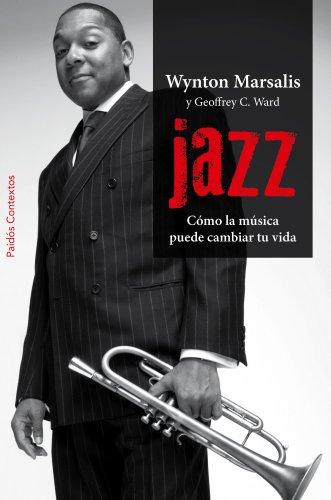 Jazz: Cómo la música puede cambiar tu vida (Contextos) (Spanish Edition)