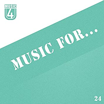 Music For..., Vol.24