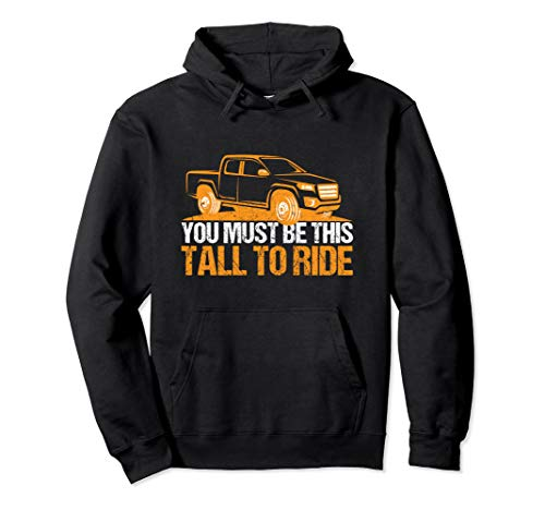 Lifted Pickup Truck You Must Be This Tall To Ride Diesel Pullover Hoodie