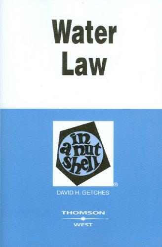 Water Law in a Nutshell (Nutshell Series)