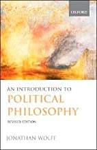 An Introduction to Political Philosophy (text only) Revised edition by J. Wolff