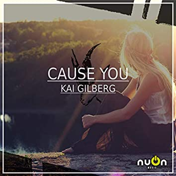 Cause You